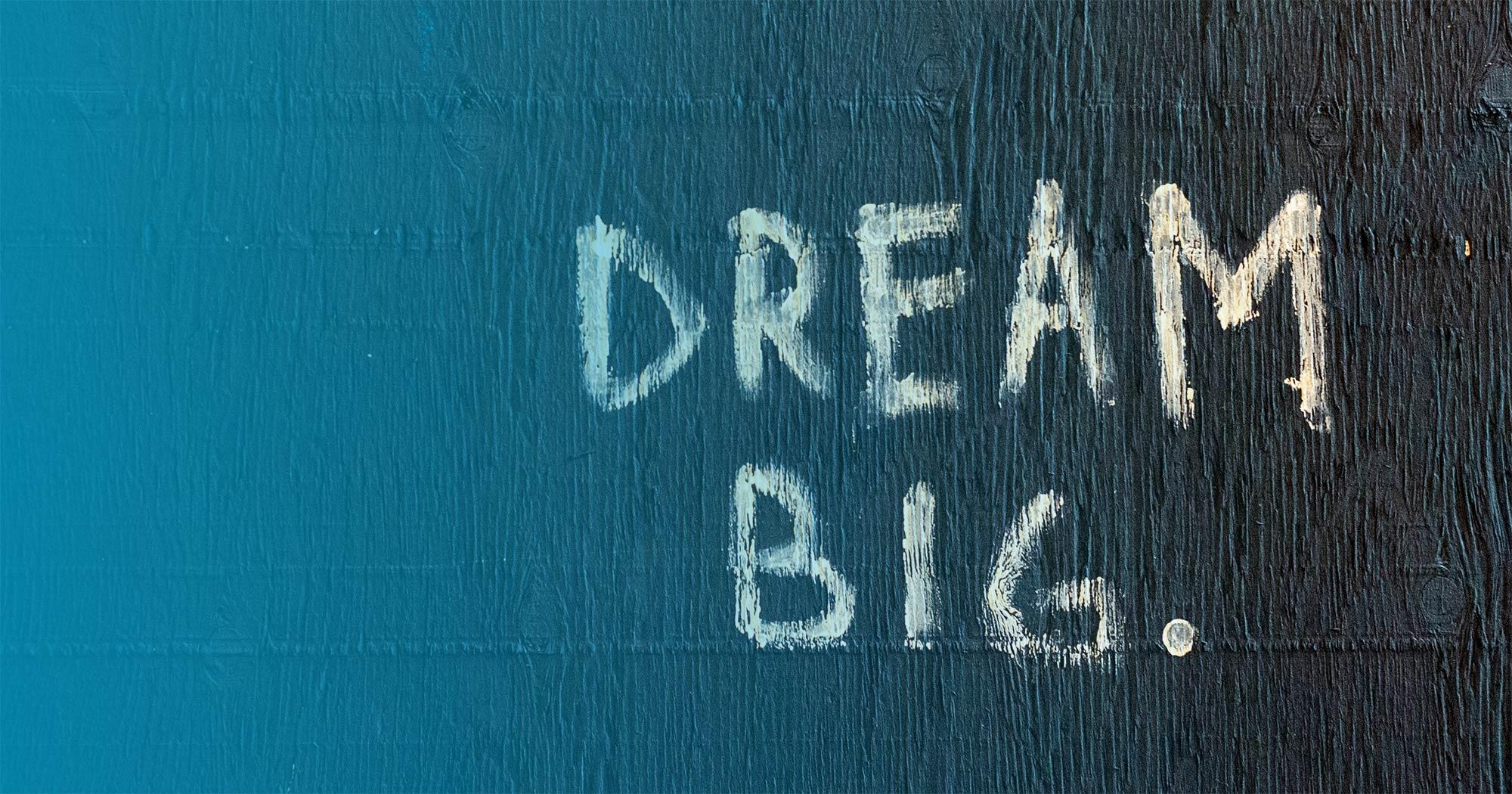 Dream Big for Brands