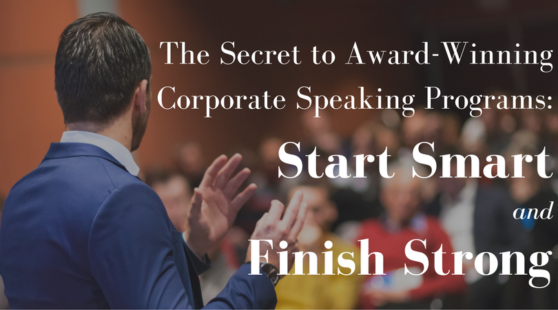 the_secret_to_award-winning_corporate_speaking_programs-_start_smart_and_finish_strong_5